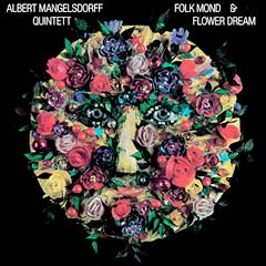 Albert Mangelsdorff Quintett - Folk Mond & Flower Dream (Nektar)
